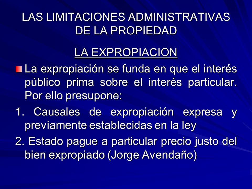 LAS LIMITACIONES ADMINISTRATIVAS DE LA PROPIEDAD SERVIDUMBRES ADMINISTRATIVAS SERVIDUMBRES ADMINISTRATIVAS Toda servidumbre es jurídicamente una carga impuesta a una propiedad predial, inmueble.