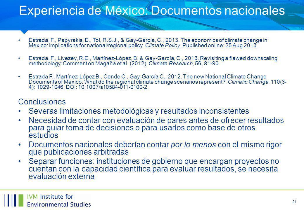 21 Experiencia de México: Documentos nacionales Estrada, F., Papyrakis, E., Tol, R.S.J., & Gay-García, C., 2013.