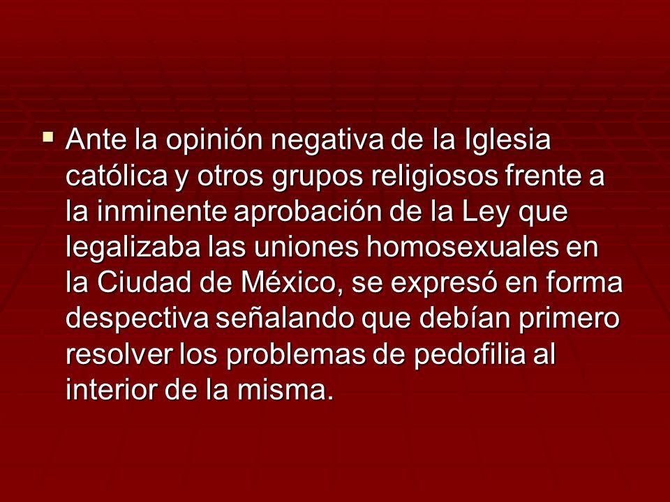 Ante la opinión negativa de la Iglesia católica y otros grupos religiosos frente a la inminente aprobación de la Ley que legalizaba las uniones homose