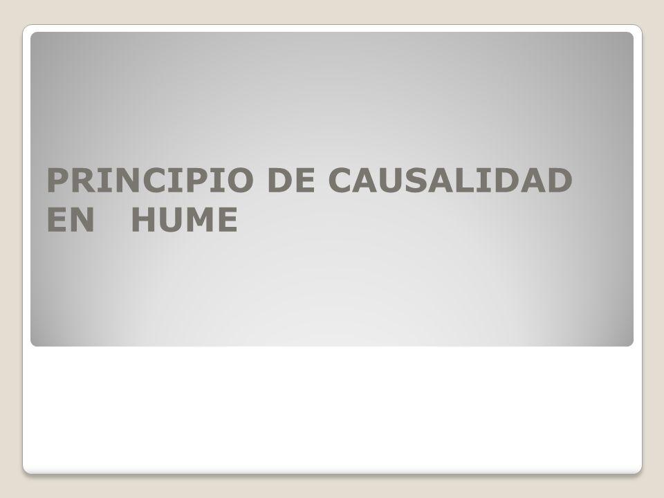 PRINCIPIO DE CAUSALIDAD EN HUME