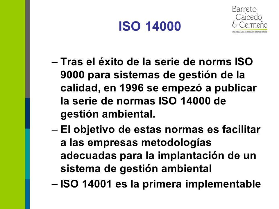 ISO 14000 –Tras el éxito de la serie de norms ISO 9000 para sistemas de gestión de la calidad, en 1996 se empezó a publicar la serie de normas ISO 14000 de gestión ambiental.