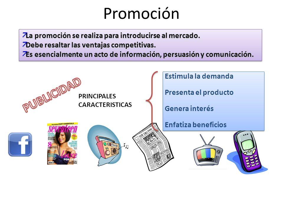 Promoción äLa promoción se realiza para introducirse al mercado.