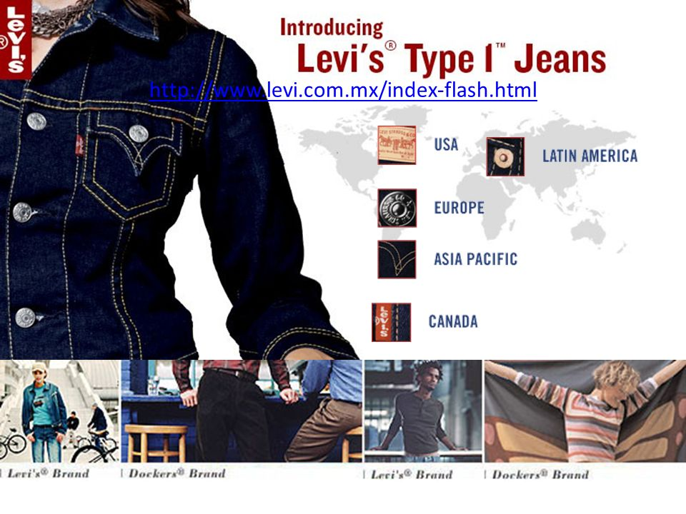 http://www.levi.com/ http://www.levi.com.mx/index-flash.html