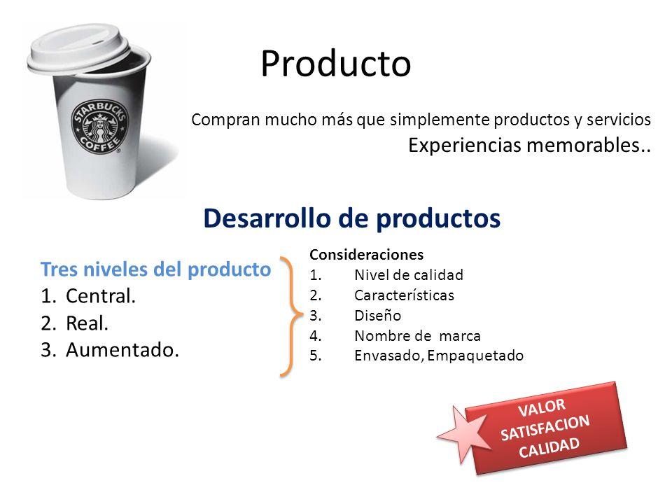Producto Compran mucho más que simplemente productos y servicios Experiencias memorables..