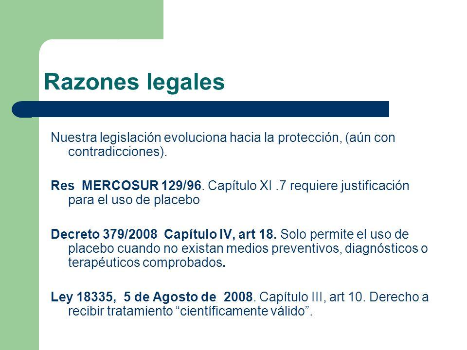 Razones legales Nuestra legislación evoluciona hacia la protección, (aún con contradicciones).