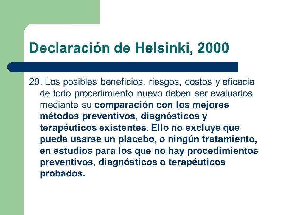 Declaración de Helsinki, 2000 29.