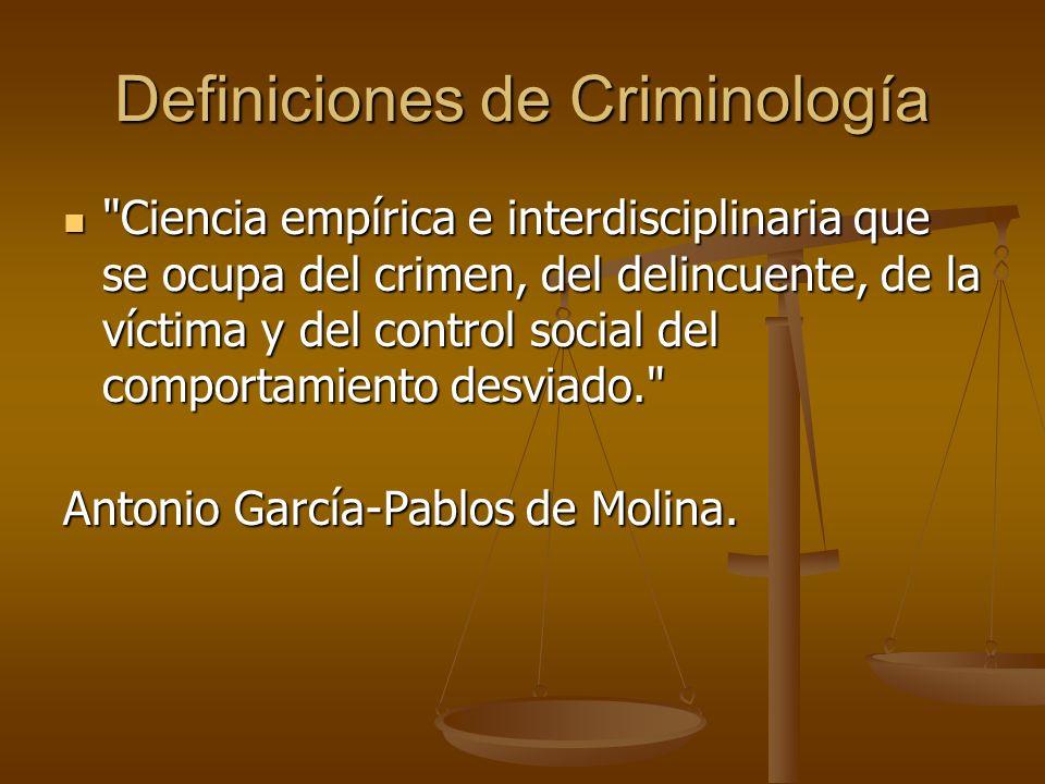 Definiciones La Criminología es la ciencia que estudia los elementos reales del delito .