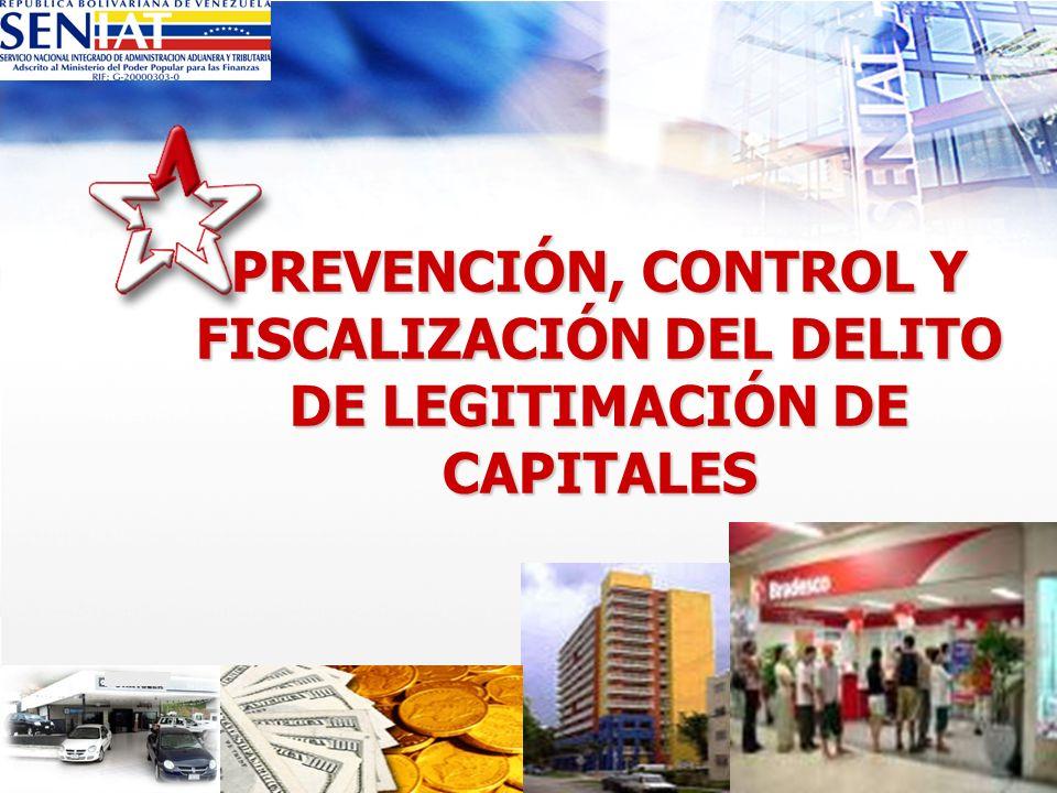 PREVENCIÓN, CONTROL Y FISCALIZACIÓN DEL DELITO DE LEGITIMACIÓN DE CAPITALES