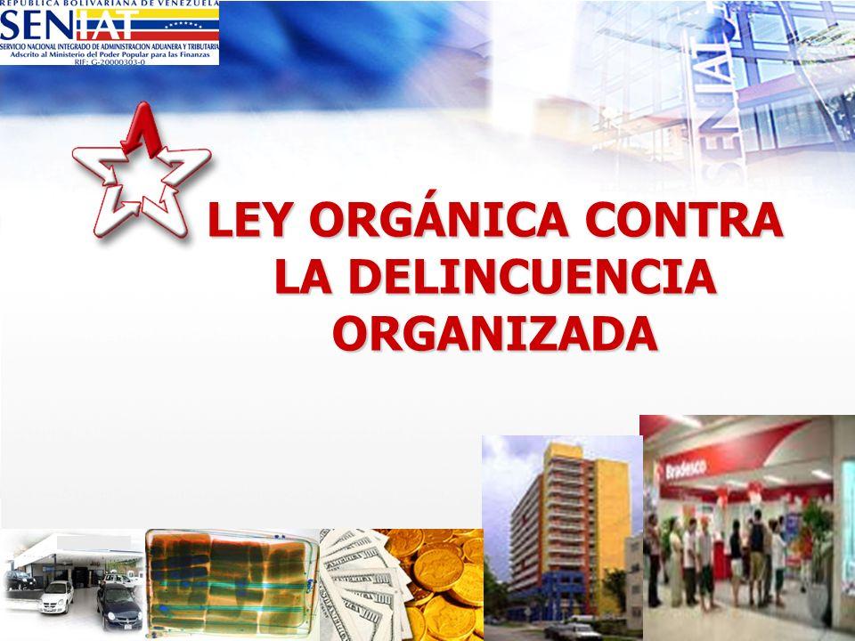 LEY ORGÁNICA CONTRA LA DELINCUENCIA ORGANIZADA