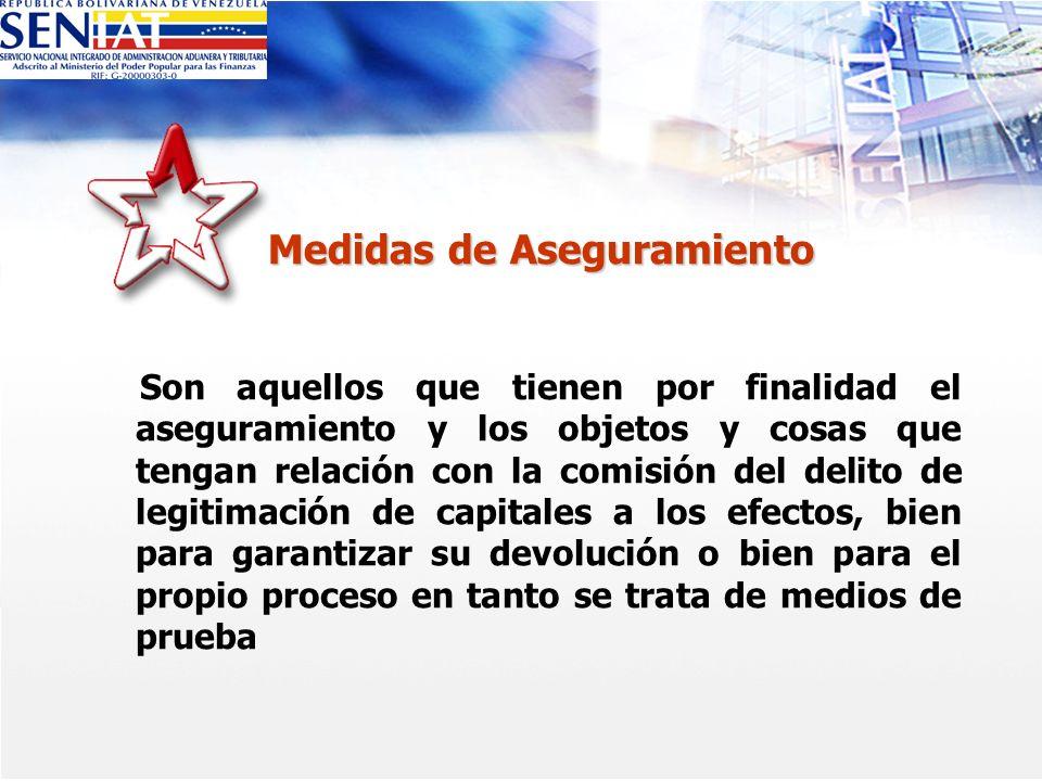 Medidas de Aseguramiento Son aquellos que tienen por finalidad el aseguramiento y los objetos y cosas que tengan relación con la comisión del delito d