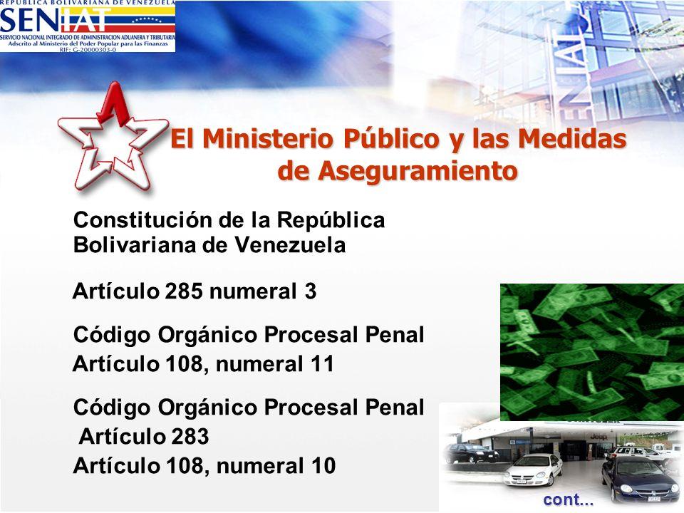 El Ministerio Público y las Medidas de Aseguramiento Constitución de la República Bolivariana de Venezuela Artículo 285 numeral 3 Código Orgánico Proc