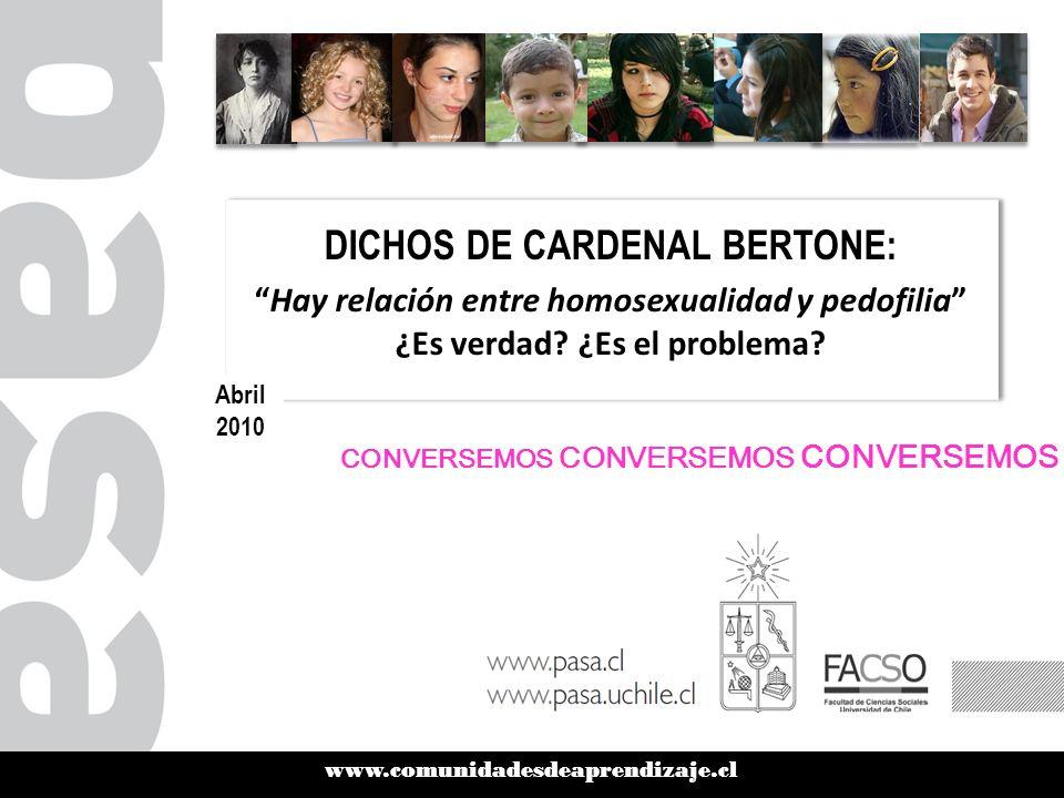 www.comunidadesdeaprendizaje.cl DICHOS DE CARDENAL BERTONE: Hay relación entre homosexualidad y pedofilia ¿Es verdad.