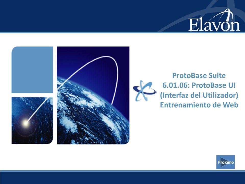 Proximo ProtoBase Suite 6.01.06: ProtoBase UI (Interfaz del Utilizador) Entrenamiento de Web