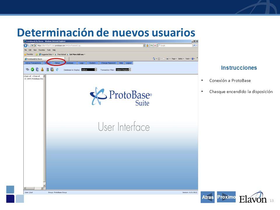 13 Instrucciones Conexión a ProtoBase Chasque encendido la disposición Determinación de nuevos usuarios Proximo Atras