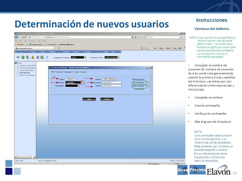 16 Determinación de nuevos usuarios Instrucciones Ventana del defecto.