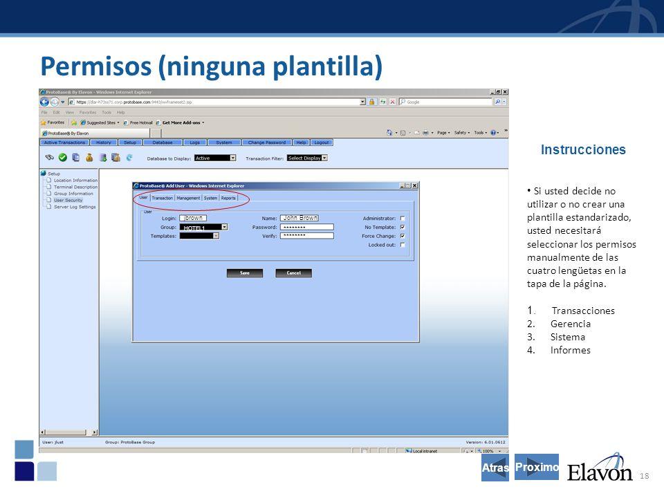 18 Permisos (ninguna plantilla) Instrucciones Si usted decide no utilizar o no crear una plantilla estandarizado, usted necesitará seleccionar los permisos manualmente de las cuatro lengüetas en la tapa de la página.