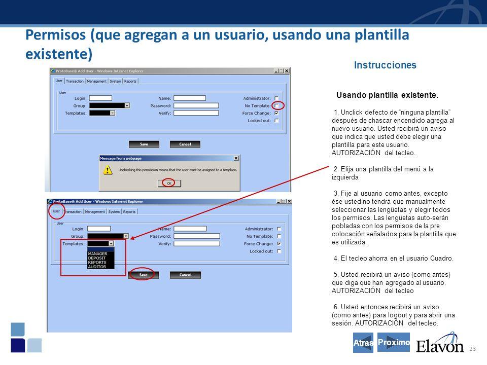 23 Permisos (que agregan a un usuario, usando una plantilla existente) Instrucciones Usando plantilla existente.