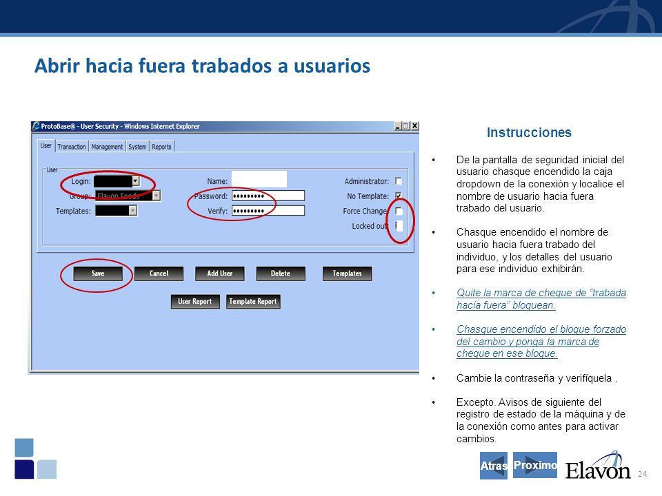 24 Abrir hacia fuera trabados a usuarios Instrucciones De la pantalla de seguridad inicial del usuario chasque encendido la caja dropdown de la conexión y localice el nombre de usuario hacia fuera trabado del usuario.