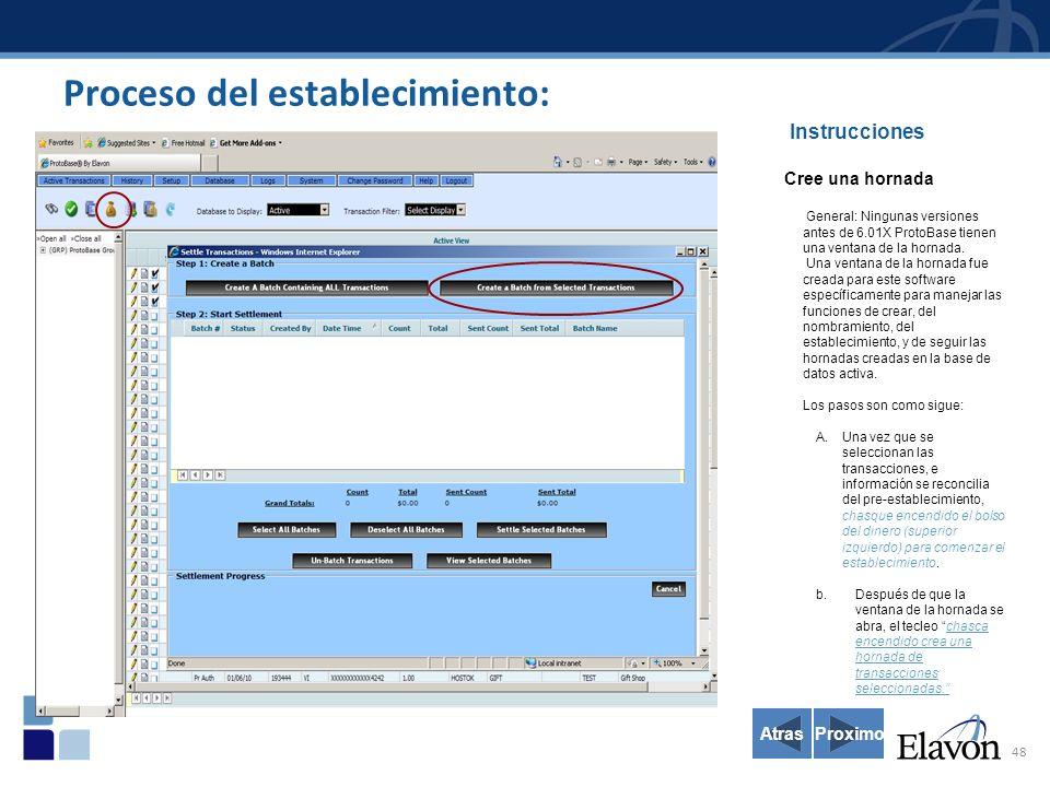 48 Instrucciones Cree una hornada General: Ningunas versiones antes de 6.01X ProtoBase tienen una ventana de la hornada.