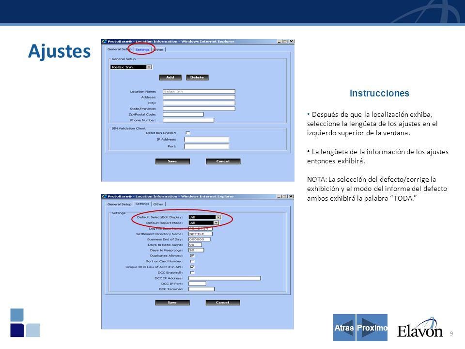 10 Ajustes ALL Atras Instrucciones Defectos del cambio: El defecto selecto/corrige la exhibición al establecimiento, y al modo del informe del defecto seleccionado.