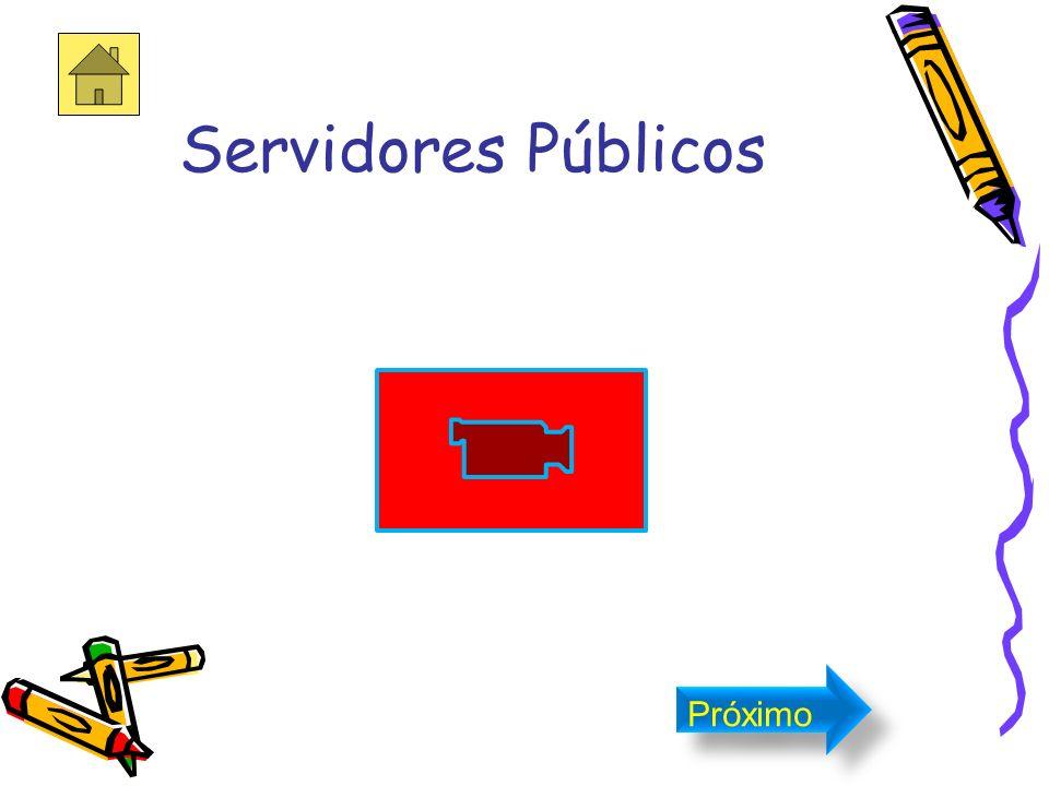 Los Servidores Públicos PolicíaBomberoMaestraMedicoEnfermera Próximo