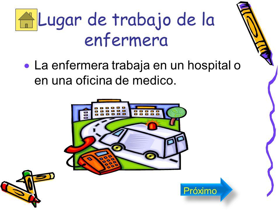 Es la persona que tiene por oficio asistir o ayudar a los enfermos en el hospital. Próximo