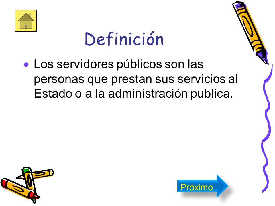 Introducción Este modulo trata sobre los servidores públicos y su función dentro de la comunidad. Próximo