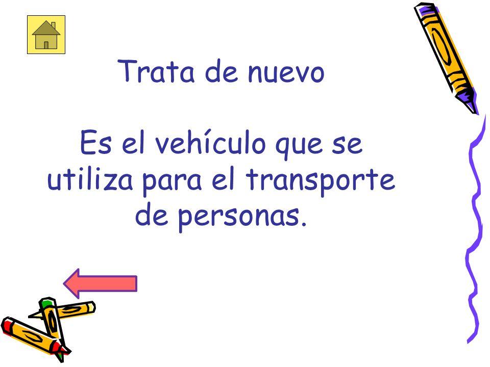 6. ¿Como se llama el auto que utiliza el policía? a.CarroCarro b.PatrullaPatrulla c.AutobúsAutobús