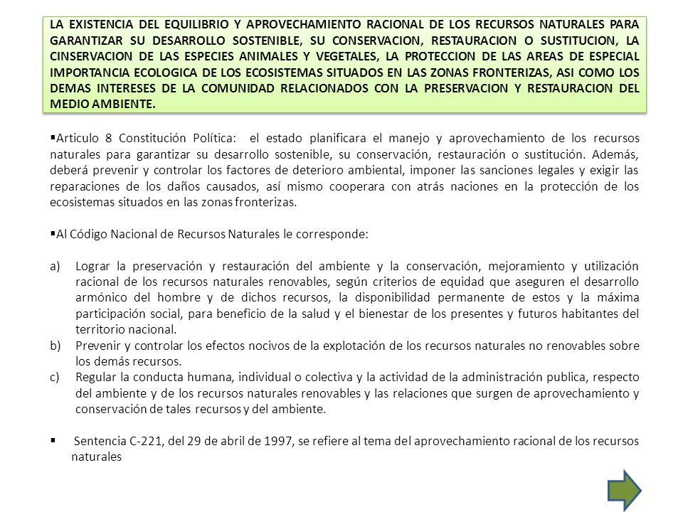 EL GOCE DEL ESPACIO PUBLICO Y LA UTILIZACION Y DEFENSA DE LOS BIENES DE USO PUBLICO.