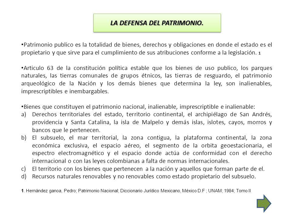 LA DEFENSA DEL PATRIMONIO CULTURAL DE LA NACION LA DEFENSA DEL PATRIMONIO CULTURAL DE LA NACION.