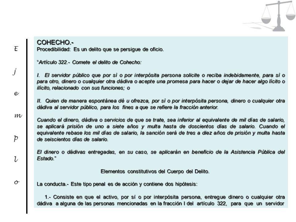 COHECHO.- Procedibilidad: Es un delito que se persigue de oficio.