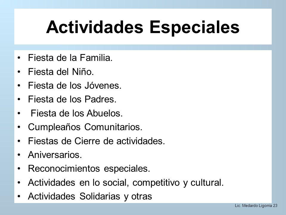 Actividades Especiales Fiesta de la Familia. Fiesta del Niño.