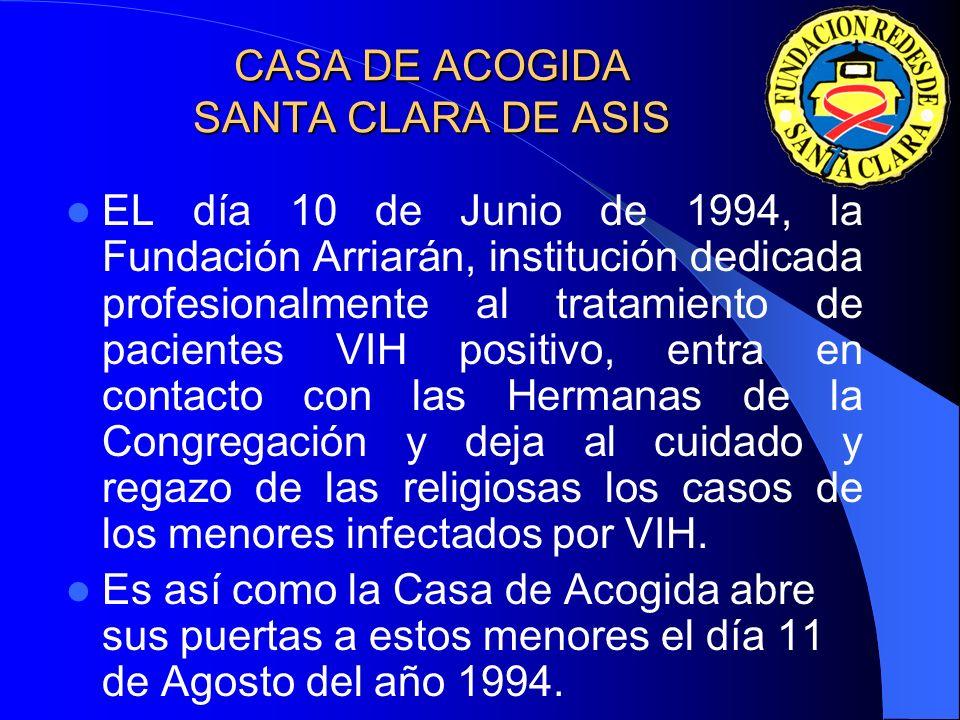 CASA PARA ANCIANAS SANTA VERÓNICA – SANTIAGO Comienza a prestar sus servicios el día 06 de Junio de 1999, alberga un grupo de 60 ancianas las que se e