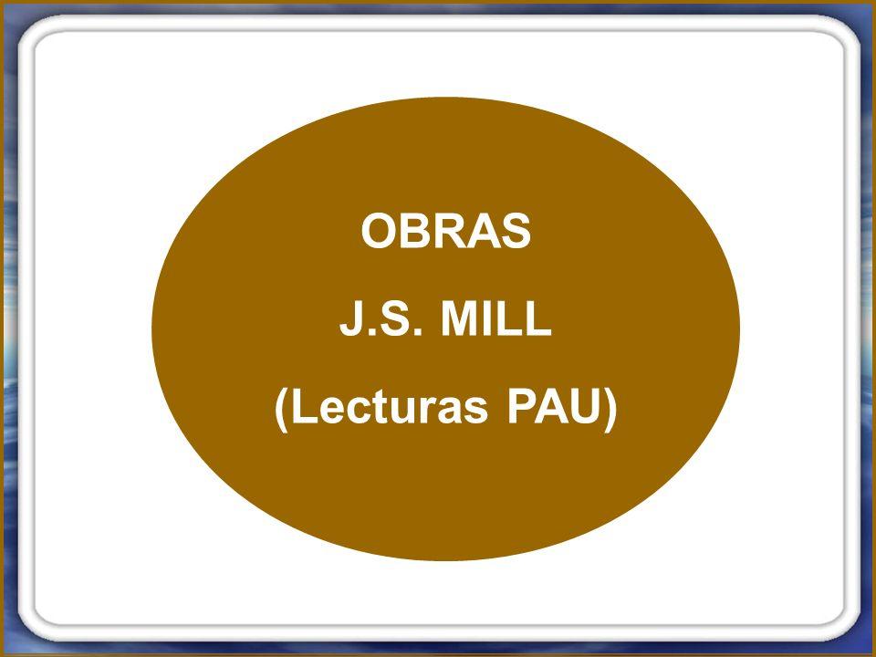 OBRAS J.S. MILL (Lecturas PAU)