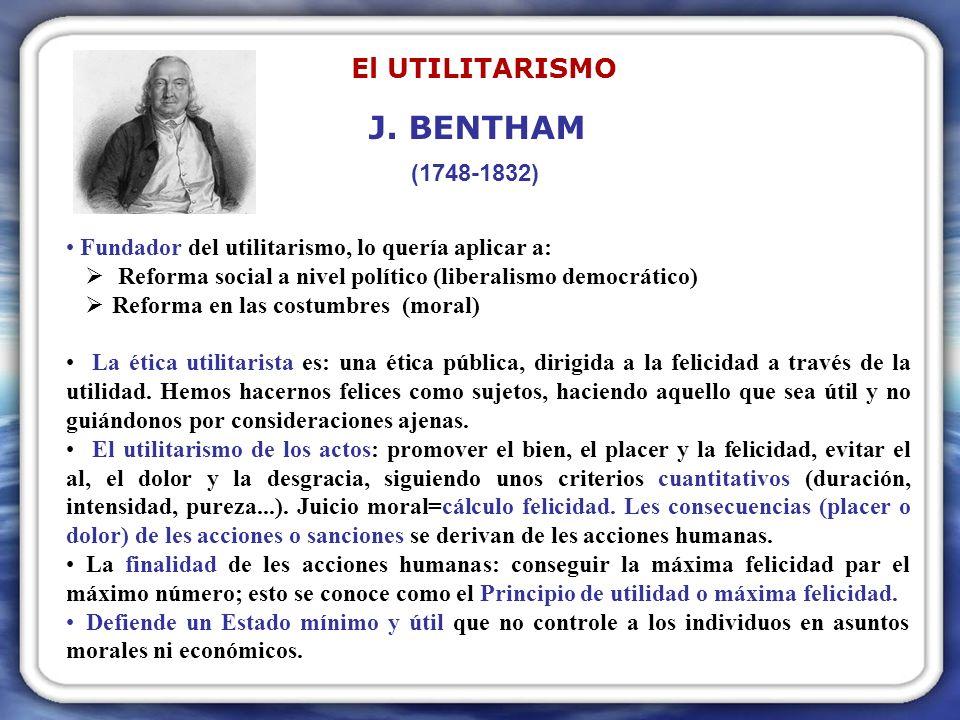 Añade – a los planteamientos de de Bentham - criterios cualitativos en el cálculo de los placeres y dolores; considerar los más deseables y valiosos.