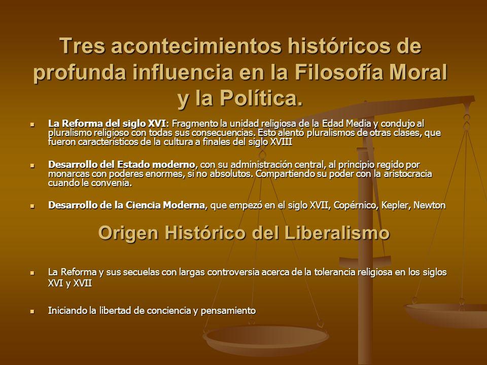 Tres acontecimientos históricos de profunda influencia en la Filosofía Moral y la Política. La Reforma del siglo XVI: Fragmento la unidad religiosa de