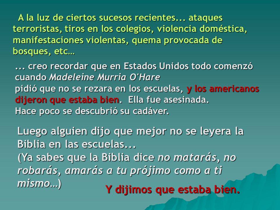 ...pero la discusión de Dios en público se suprime en las escuelas, los espacios de trabajo y a veces hasta en el hogar.