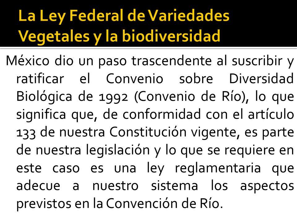 México dio un paso trascendente al suscribir y ratificar el Convenio sobre Diversidad Biológica de 1992 (Convenio de Río), lo que significa que, de co