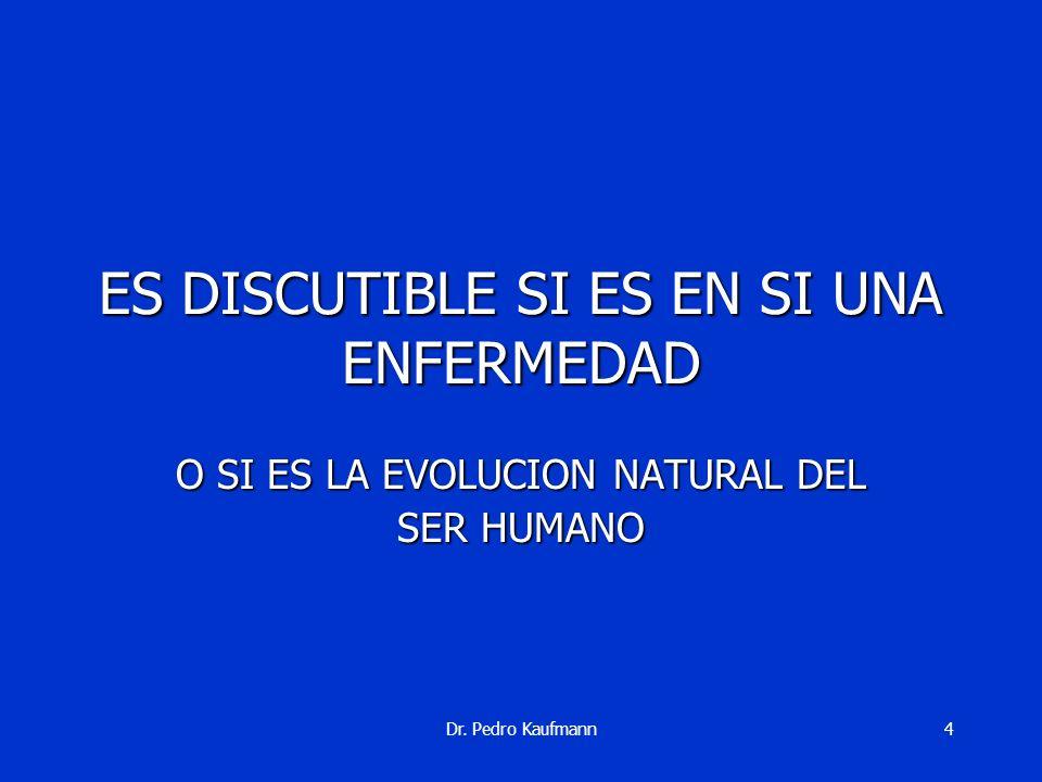 Dr. Pedro Kaufmann3 51 % ADULTOS 25 % NINOS TIENEN SOBREPESO U OBESIDAD EN EL URUGUAY HOY