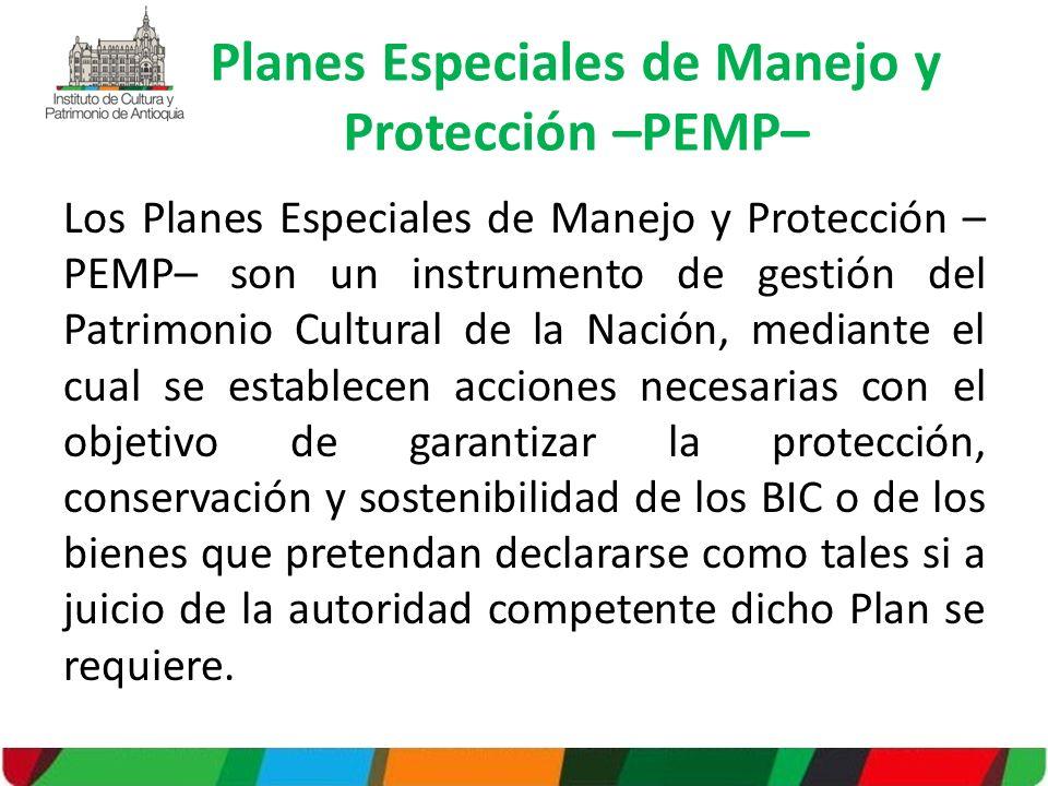 Los Planes Especiales de Manejo y Protección – PEMP– son un instrumento de gestión del Patrimonio Cultural de la Nación, mediante el cual se establece