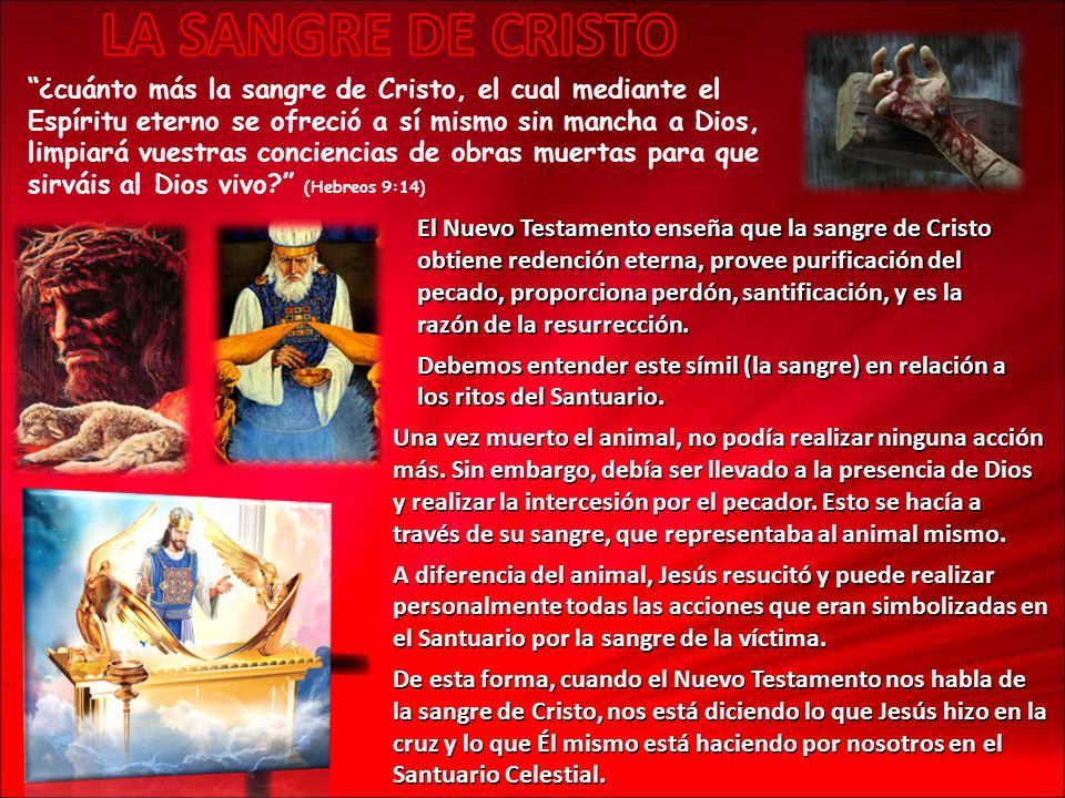 ¿cuánto más la sangre de Cristo, el cual mediante el Espíritu eterno se ofreció a sí mismo sin mancha a Dios, limpiará vuestras conciencias de obras m