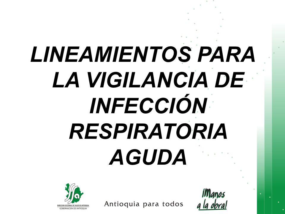 LINEAMIENTOS PARA LA VIGILANCIA DE INFECCIÓN RESPIRATORIA AGUDA