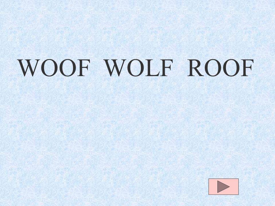 WOOF WOOF WOLF