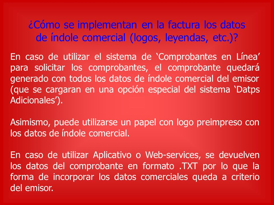 ¿Cómo se implementan en la factura los datos de índole comercial (logos, leyendas, etc.).