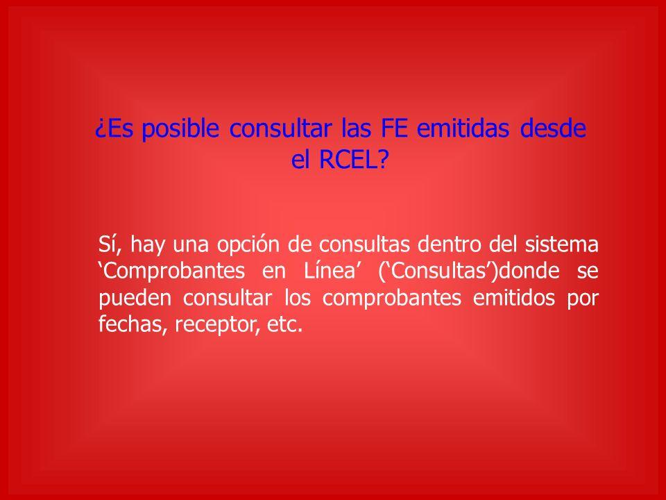 ¿Es posible consultar las FE emitidas desde el RCEL.