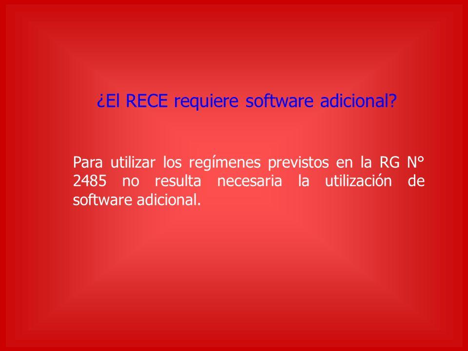¿El RECE requiere software adicional.