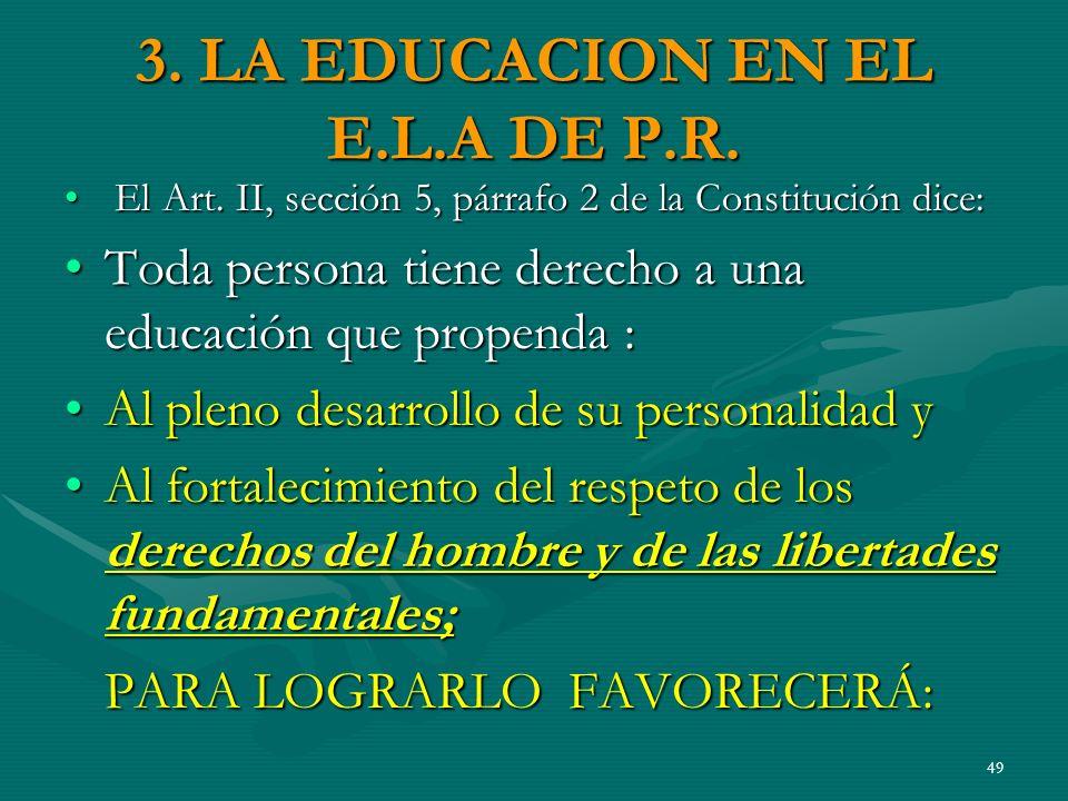 3.LA EDUCACION EN EL E.L.A DE P.R. El Art.