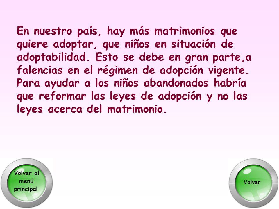 En nuestro país, hay más matrimonios que quiere adoptar, que niños en situación de adoptabilidad. Esto se debe en gran parte,a falencias en el régimen