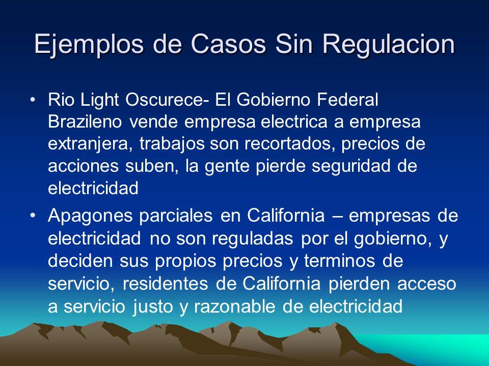 Ejemplos de Casos Sin Regulacion Rio Light Oscurece- El Gobierno Federal Brazileno vende empresa electrica a empresa extranjera, trabajos son recortad