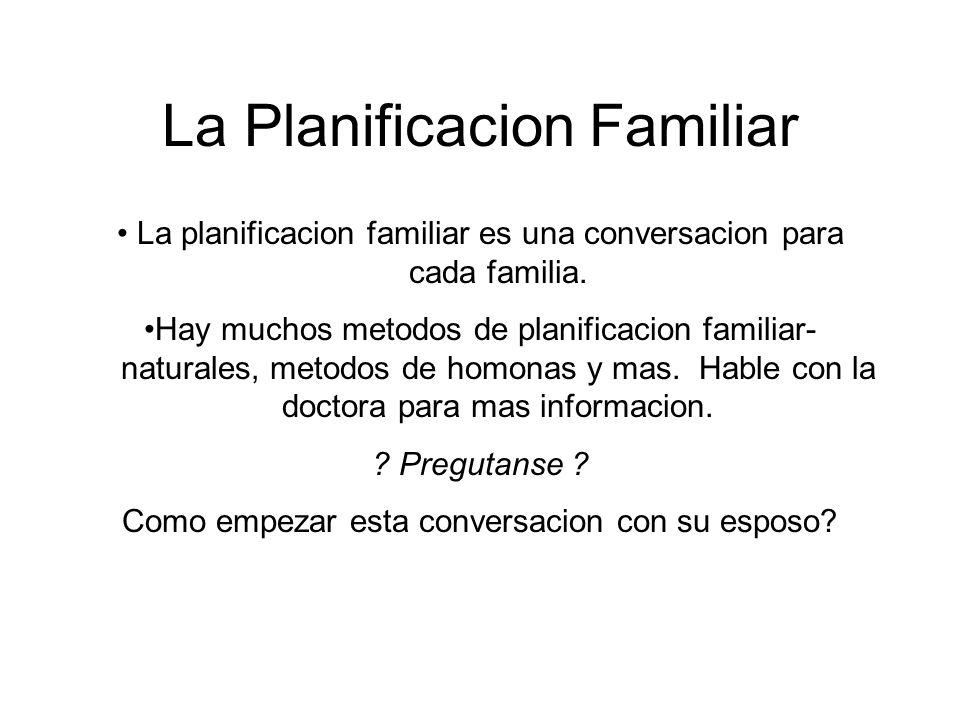 La planificacion familiar es una conversacion para cada familia.